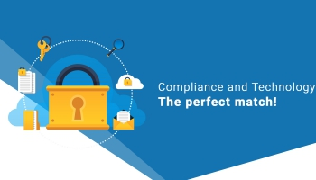 Compliance and Technology - the perfect match!